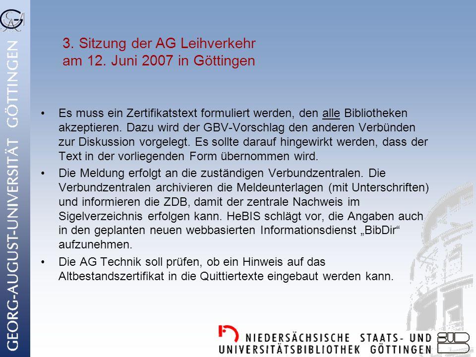 3. Sitzung der AG Leihverkehr am 12. Juni 2007 in Göttingen