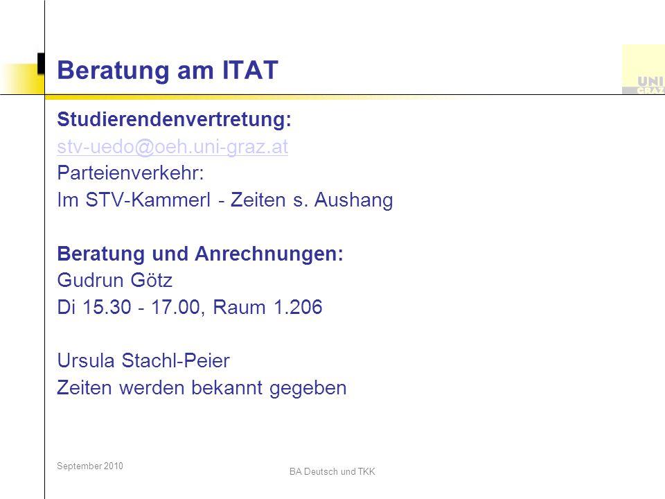 Beratung am ITAT Studierendenvertretung: stv-uedo@oeh.uni-graz.at