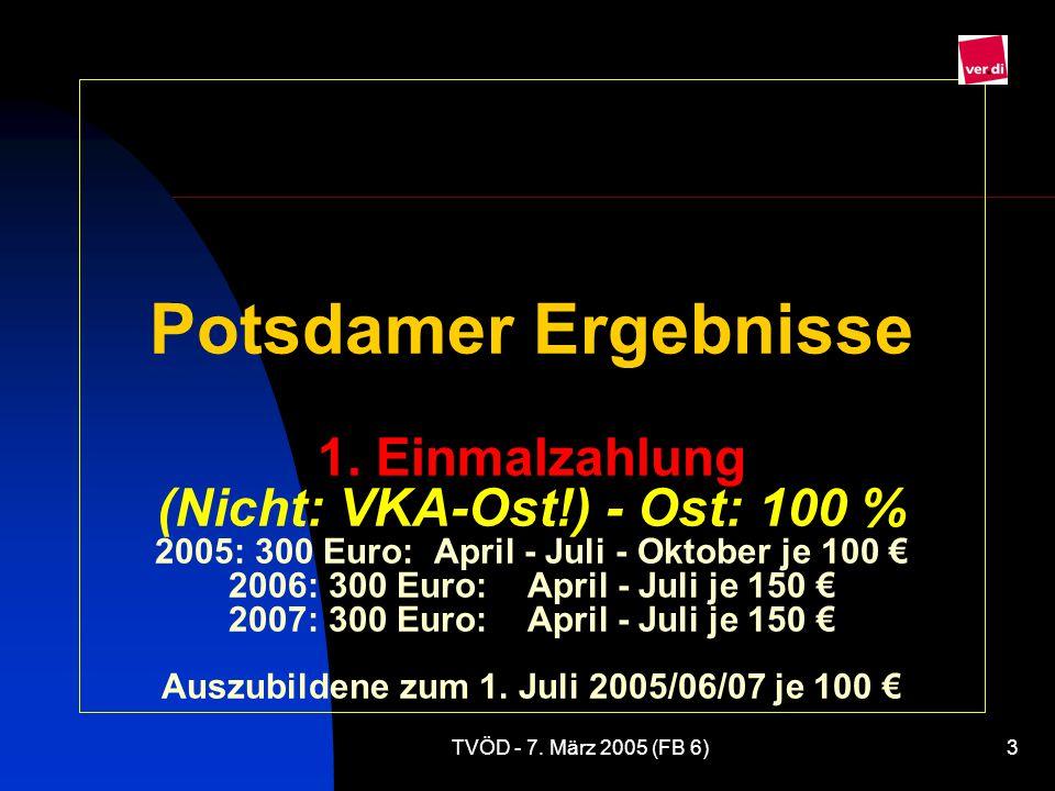 Potsdamer Ergebnisse 1. Einmalzahlung (Nicht: VKA-Ost