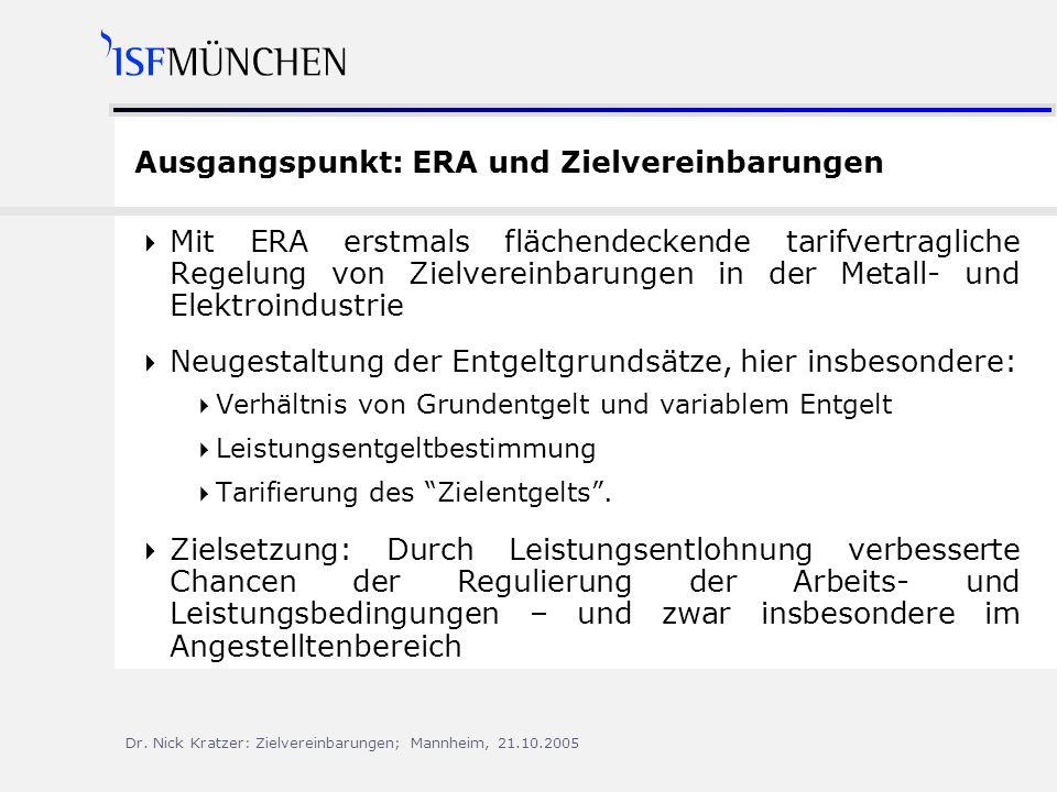 Ausgangspunkt: ERA und Zielvereinbarungen
