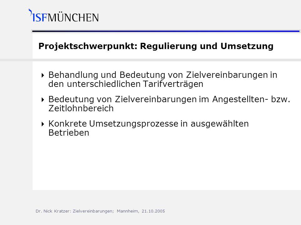 Projektschwerpunkt: Regulierung und Umsetzung