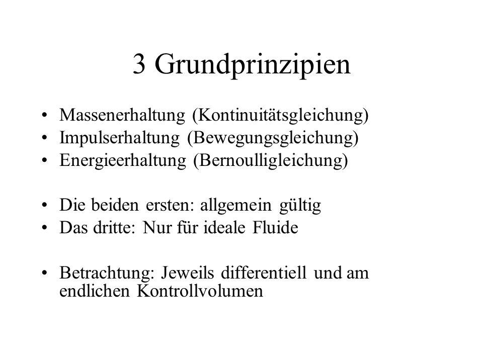 3 Grundprinzipien Massenerhaltung (Kontinuitätsgleichung)