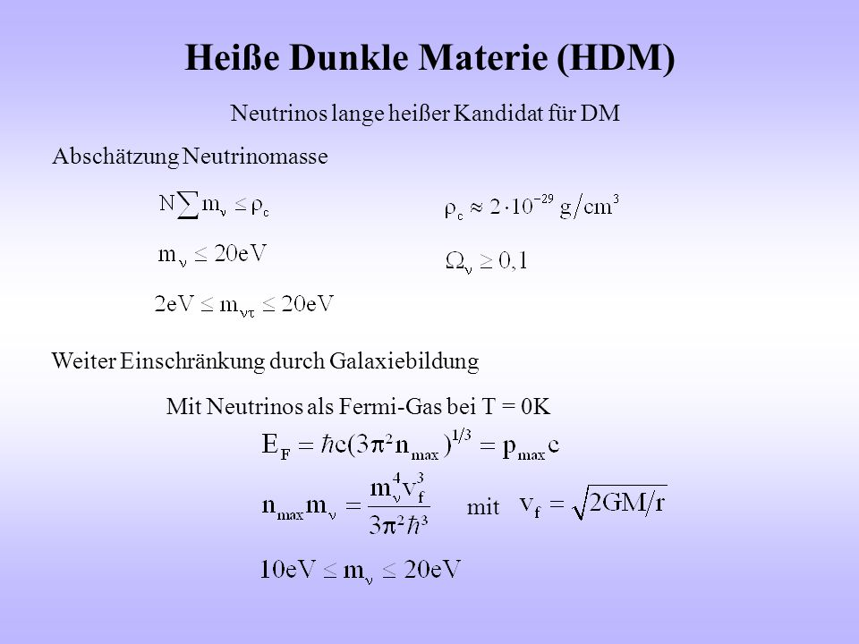 Heiße Dunkle Materie (HDM)