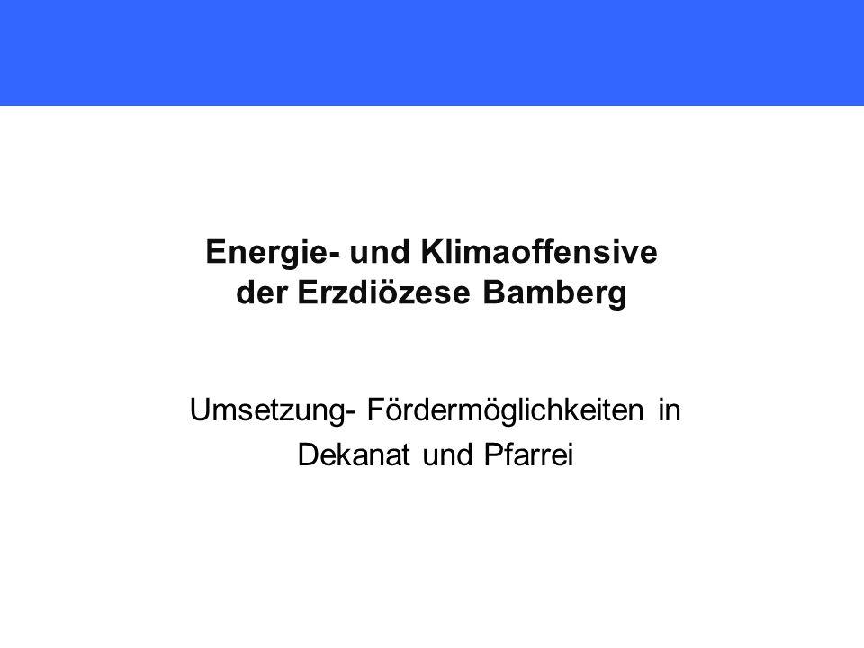 Energie- und Klimaoffensive der Erzdiözese Bamberg