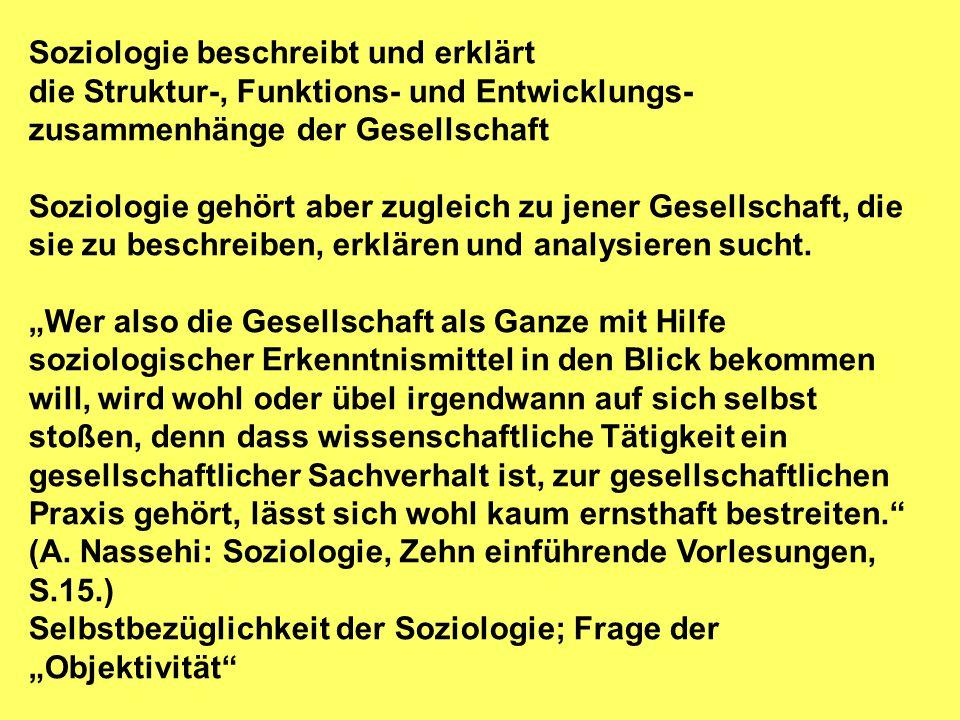 Soziologie beschreibt und erklärt