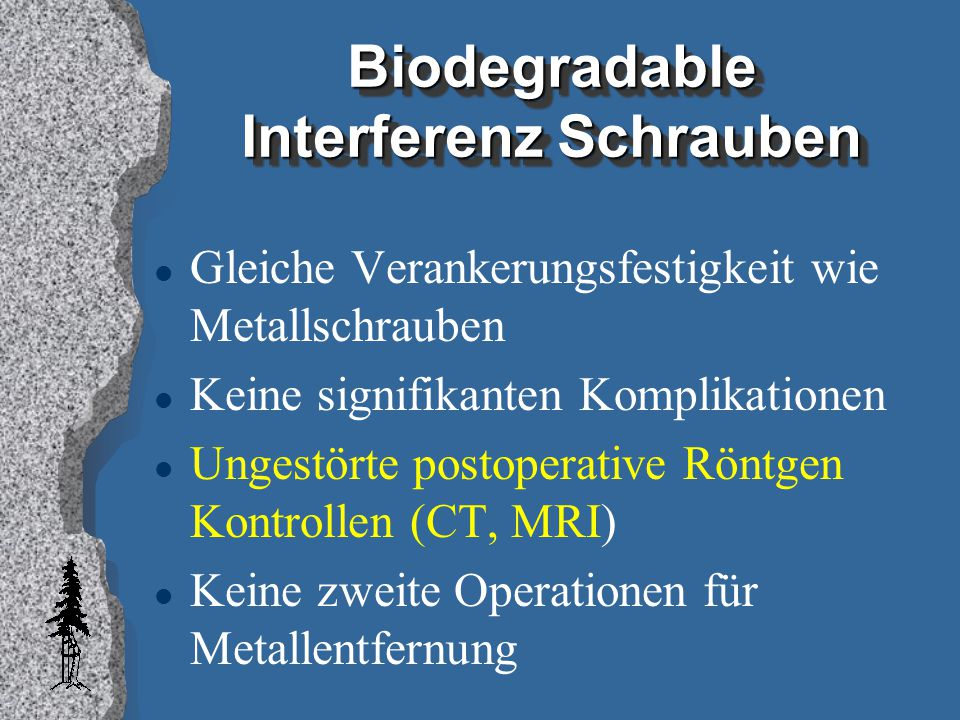 Biodegradable Interferenz Schrauben
