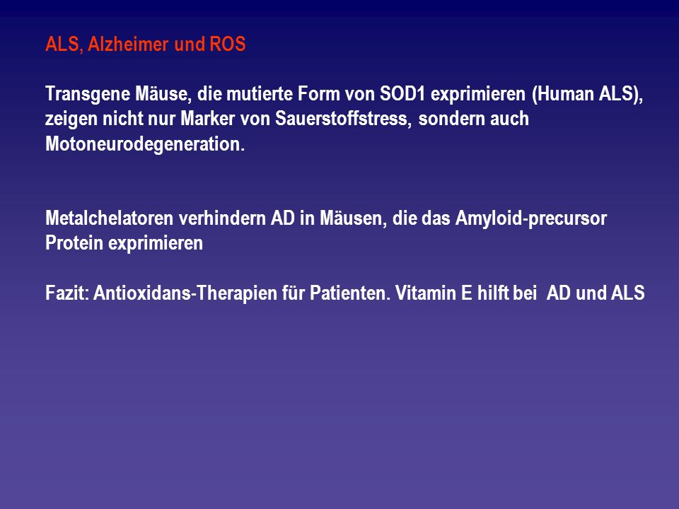 ALS, Alzheimer und ROS