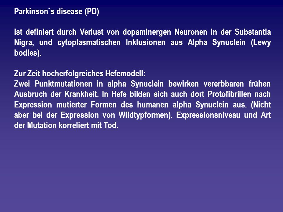 Parkinson`s disease (PD)
