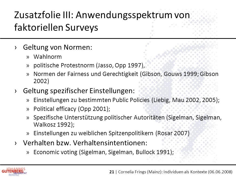 Zusatzfolie III: Anwendungsspektrum von faktoriellen Surveys