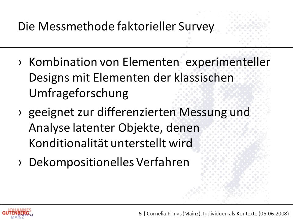 Die Messmethode faktorieller Survey