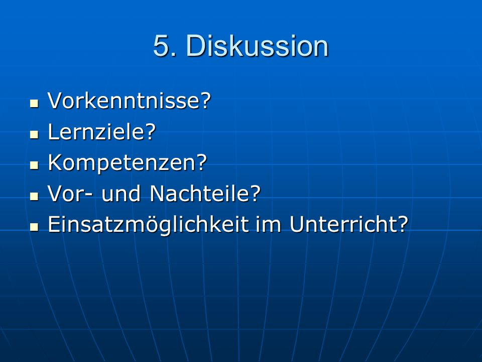 5. Diskussion Vorkenntnisse Lernziele Kompetenzen