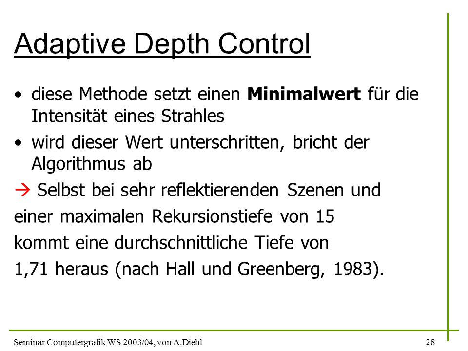Adaptive Depth Control