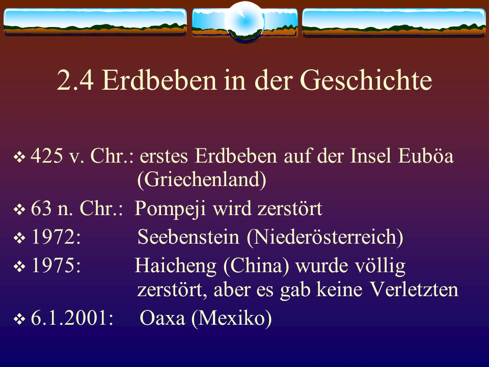2.4 Erdbeben in der Geschichte