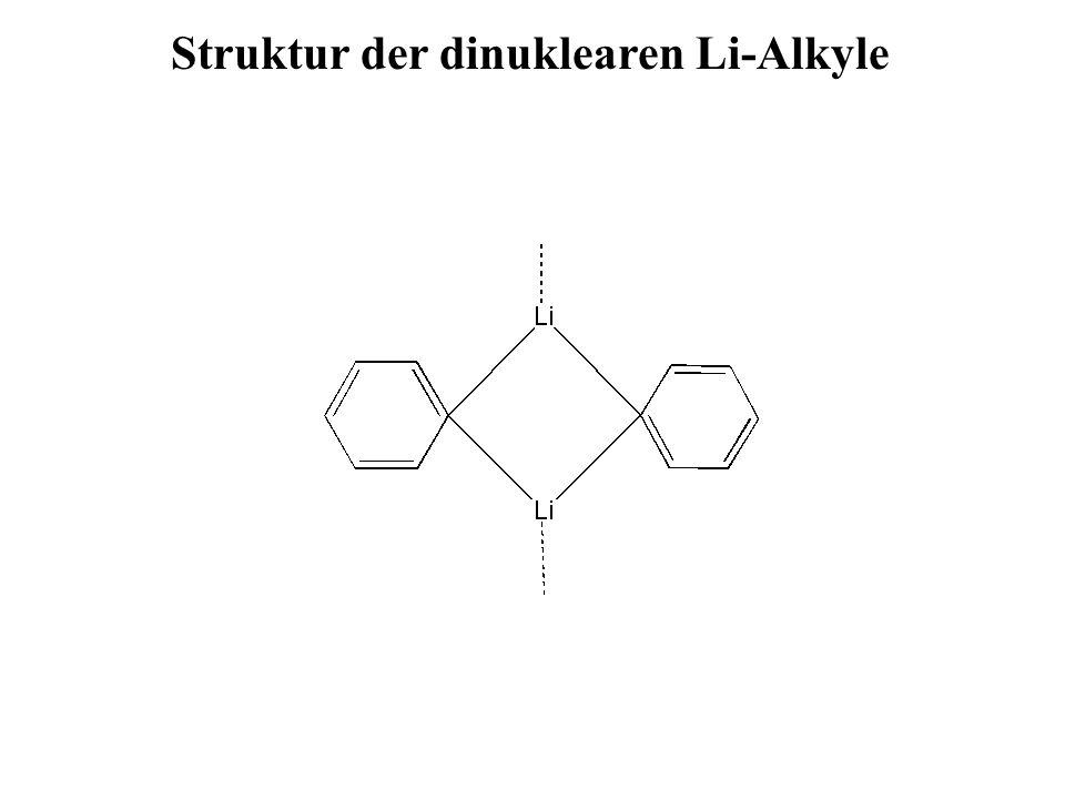 Struktur der dinuklearen Li-Alkyle