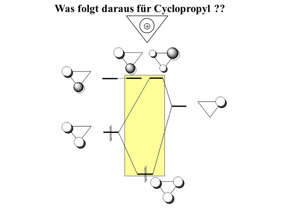 Was folgt daraus für Cyclopropyl