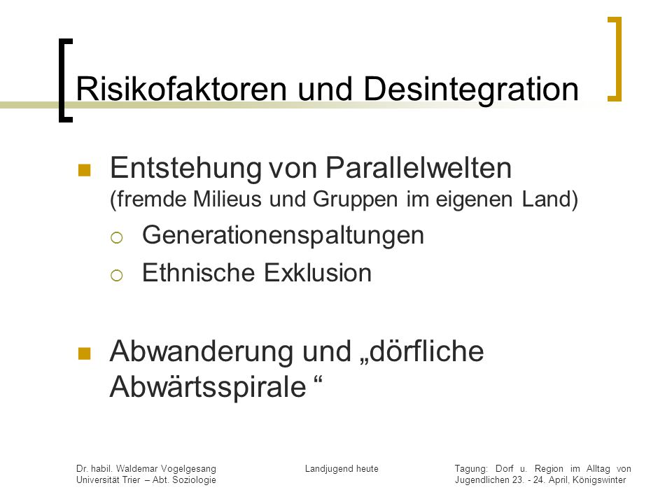 Risikofaktoren und Desintegration