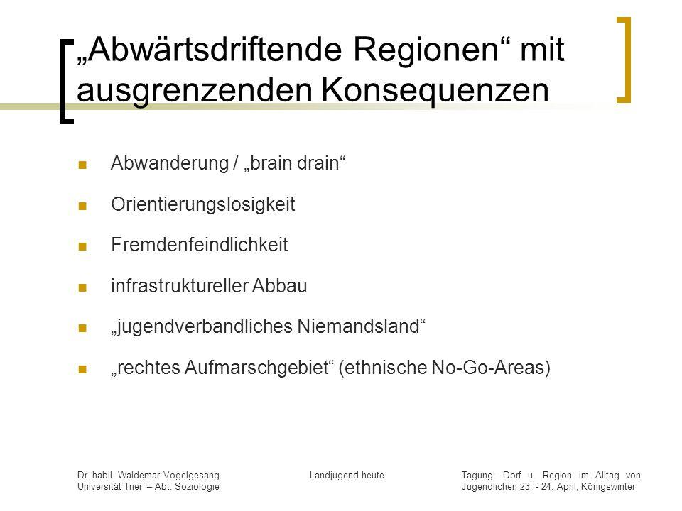 """""""Abwärtsdriftende Regionen mit ausgrenzenden Konsequenzen"""