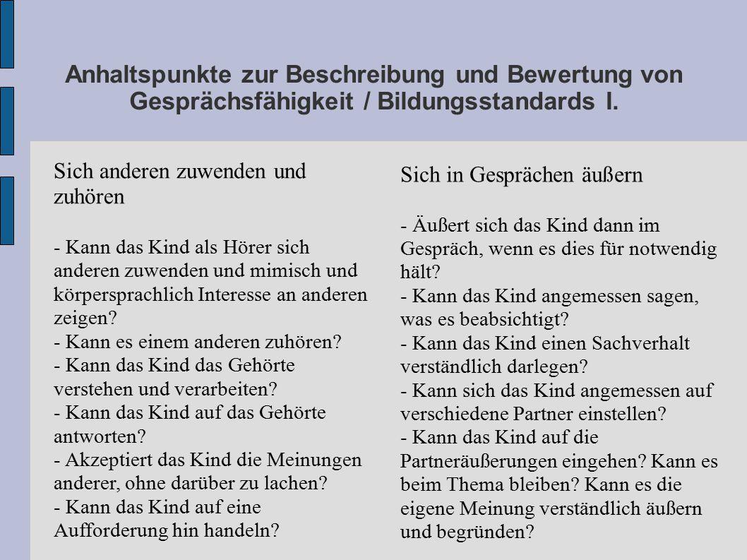 Anhaltspunkte zur Beschreibung und Bewertung von Gesprächsfähigkeit / Bildungsstandards I.