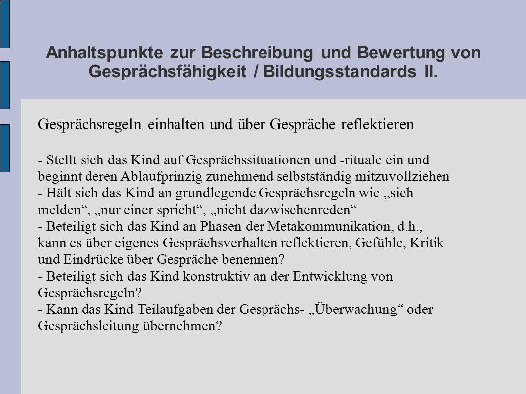 Anhaltspunkte zur Beschreibung und Bewertung von Gesprächsfähigkeit / Bildungsstandards II.