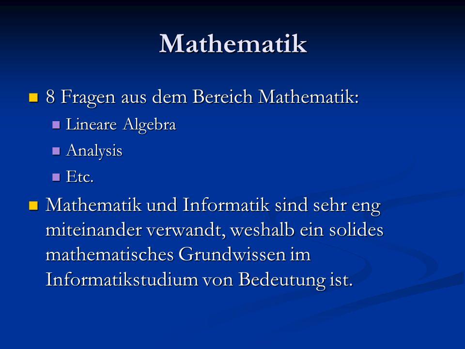 Mathematik 8 Fragen aus dem Bereich Mathematik:
