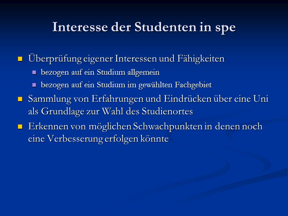 Interesse der Studenten in spe