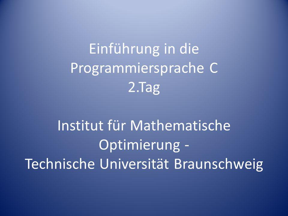 Einführung in die Programmiersprache C 2