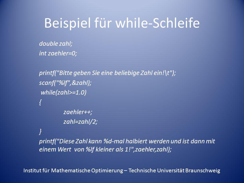 Beispiel für while-Schleife