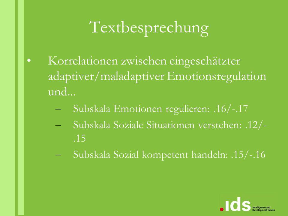 Textbesprechung Korrelationen zwischen eingeschätzter adaptiver/maladaptiver Emotionsregulation und...