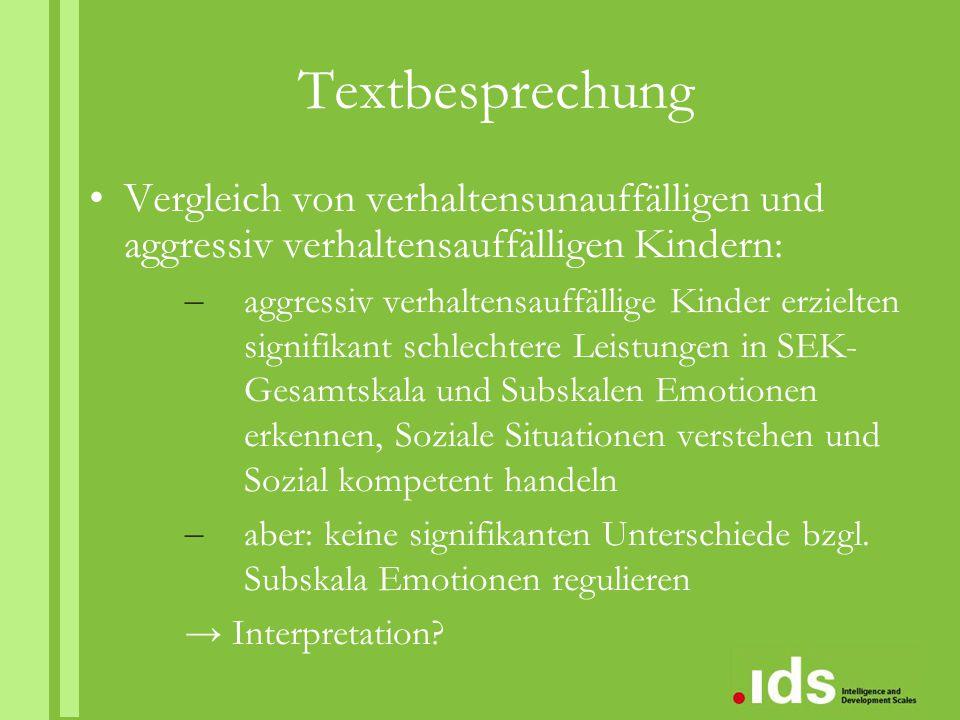 Textbesprechung Vergleich von verhaltensunauffälligen und aggressiv verhaltensauffälligen Kindern: