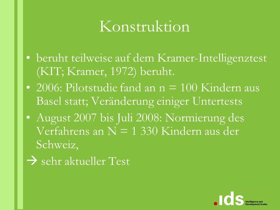 Konstruktion beruht teilweise auf dem Kramer- Intelligenztest (KIT; Kramer, 1972) beruht.