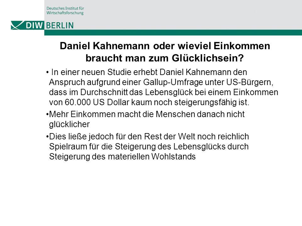 Daniel Kahnemann oder wieviel Einkommen braucht man zum Glücklichsein