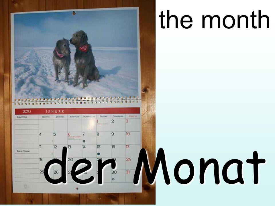 the month der Monat