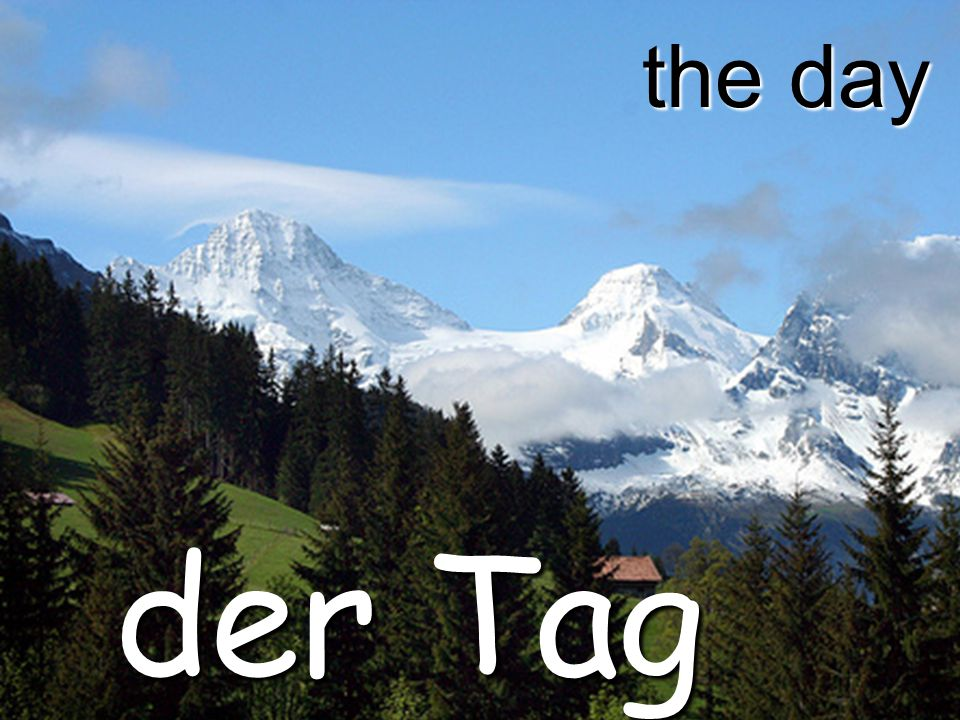 the day der Tag