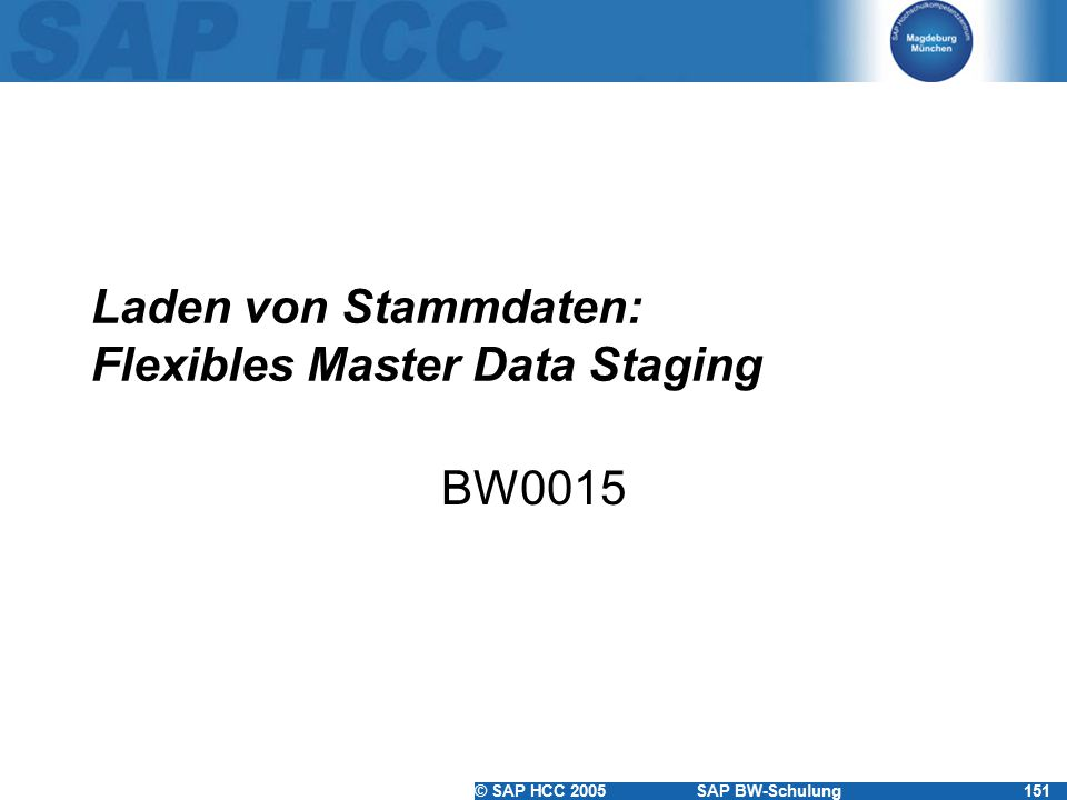 Laden von Stammdaten: Flexibles Master Data Staging