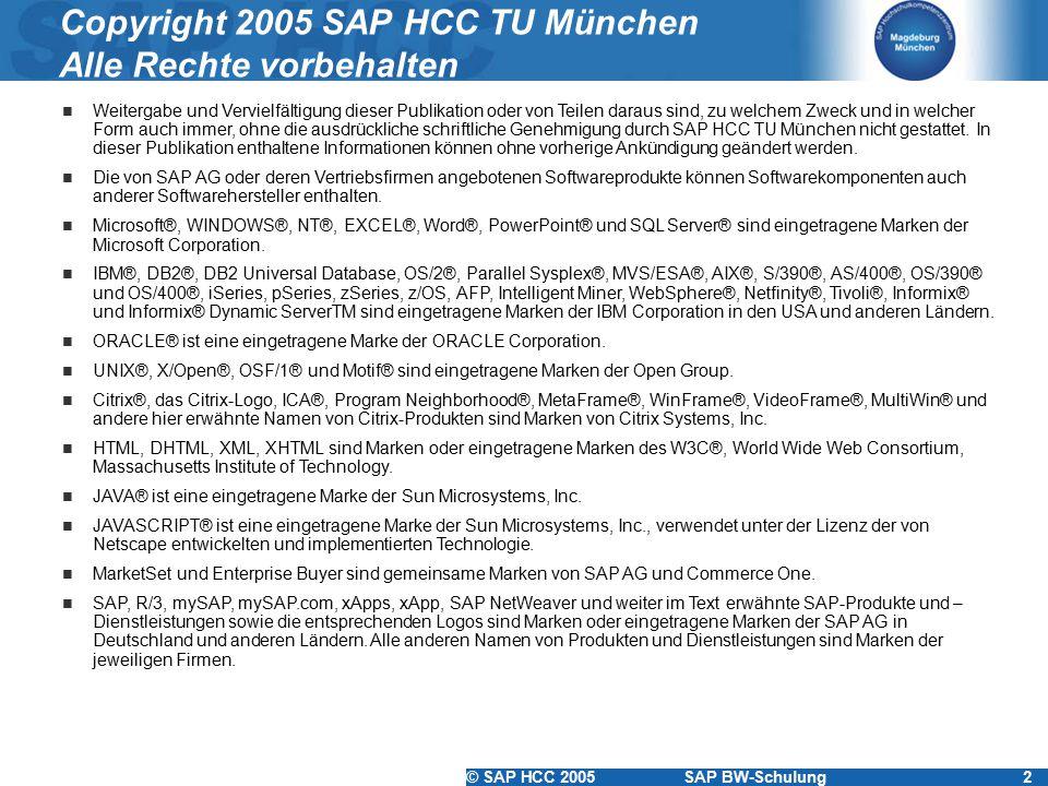 Copyright 2005 SAP HCC TU München Alle Rechte vorbehalten