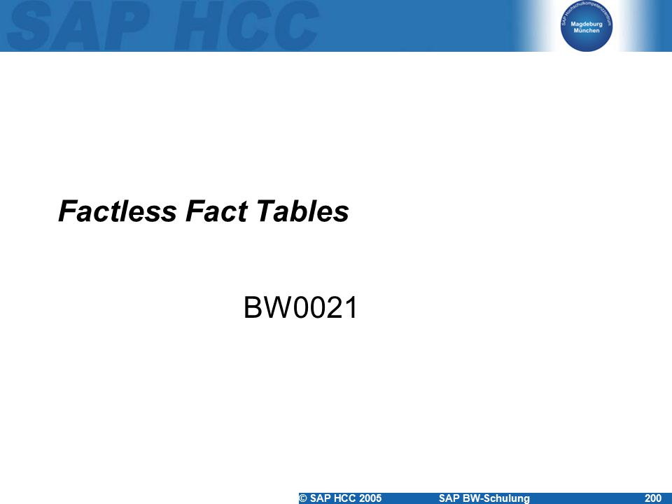 Factless Fact Tables BW0021