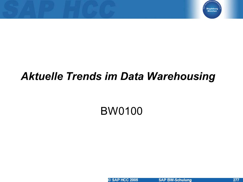 Aktuelle Trends im Data Warehousing