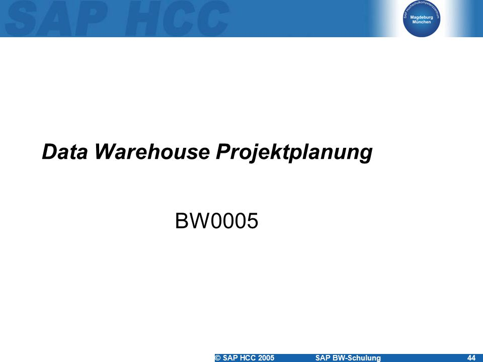 Data Warehouse Projektplanung