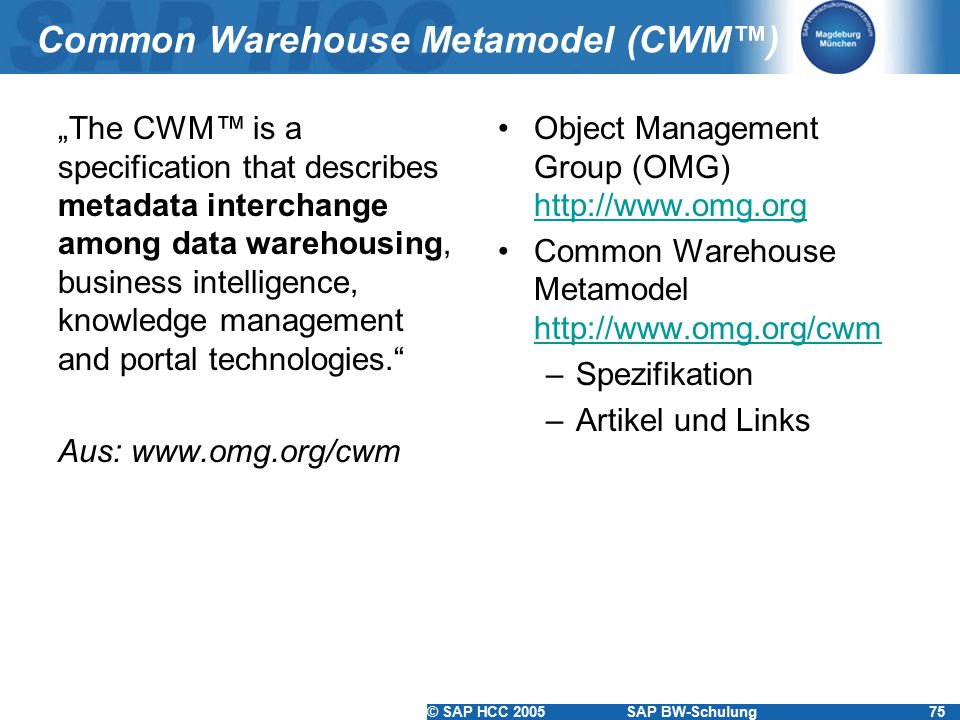 Common Warehouse Metamodel (CWM™)