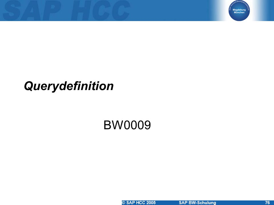 Querydefinition BW0009