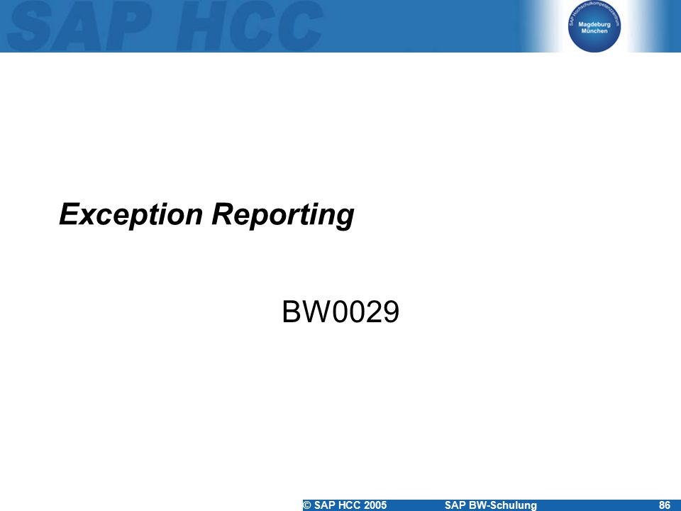 Exception Reporting BW0029