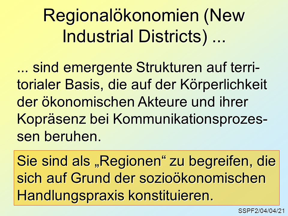 Regionalökonomien (New Industrial Districts) ...