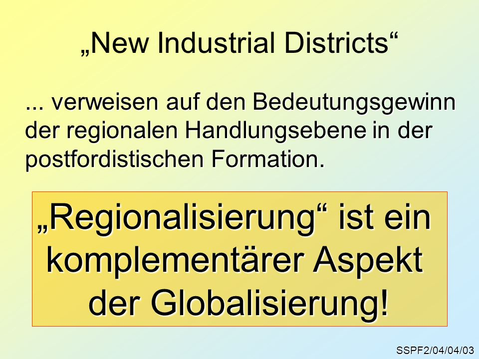 """New Industrial Districts"
