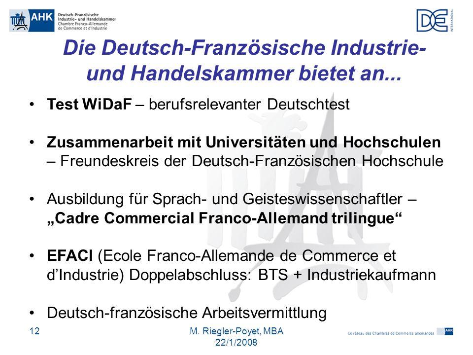 Die Deutsch-Französische Industrie- und Handelskammer bietet an...