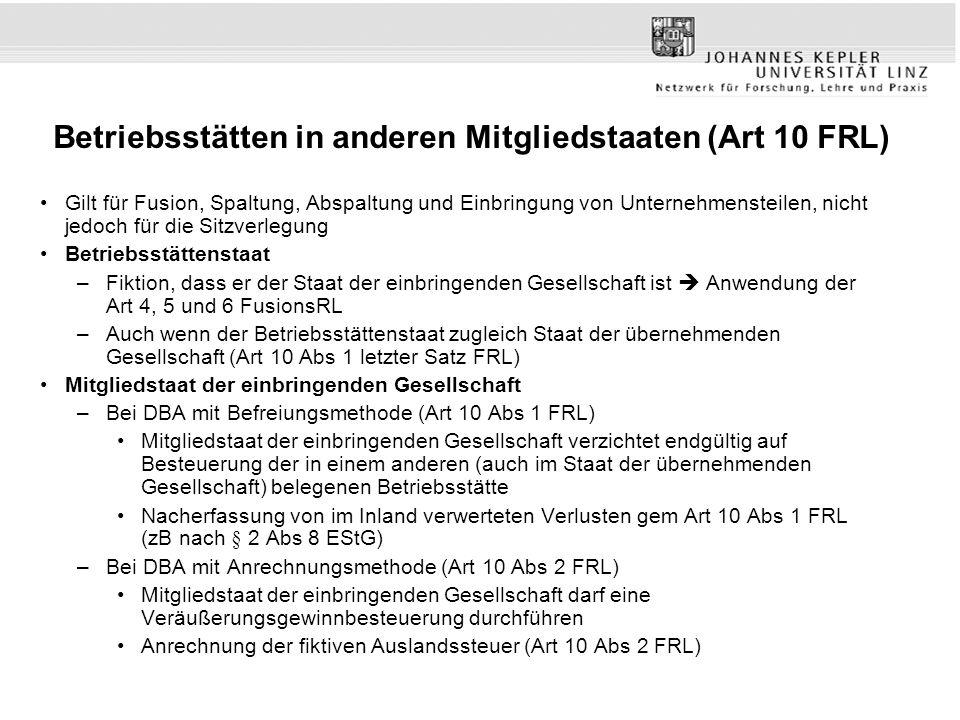 Betriebsstätten in anderen Mitgliedstaaten (Art 10 FRL)