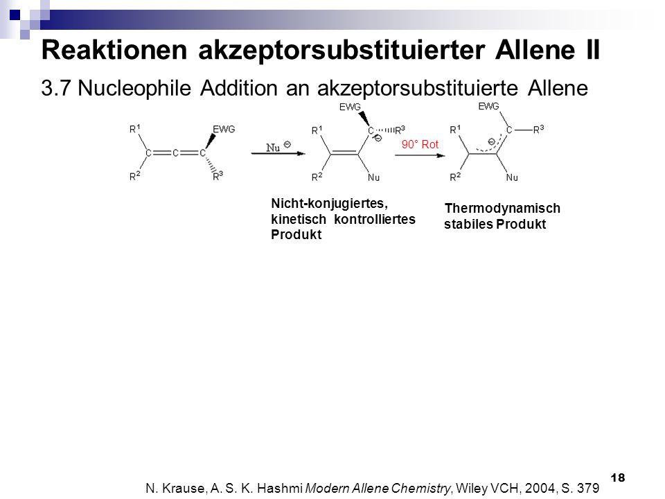 3.7 Nucleophile Addition an akzeptorsubstituierte Allene