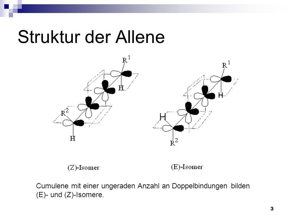 Struktur der Allene Cumulene mit einer ungeraden Anzahl an Doppelbindungen bilden.