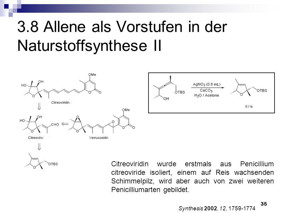 3.8 Allene als Vorstufen in der Naturstoffsynthese II
