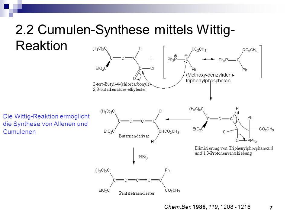 2.2 Cumulen-Synthese mittels Wittig-Reaktion