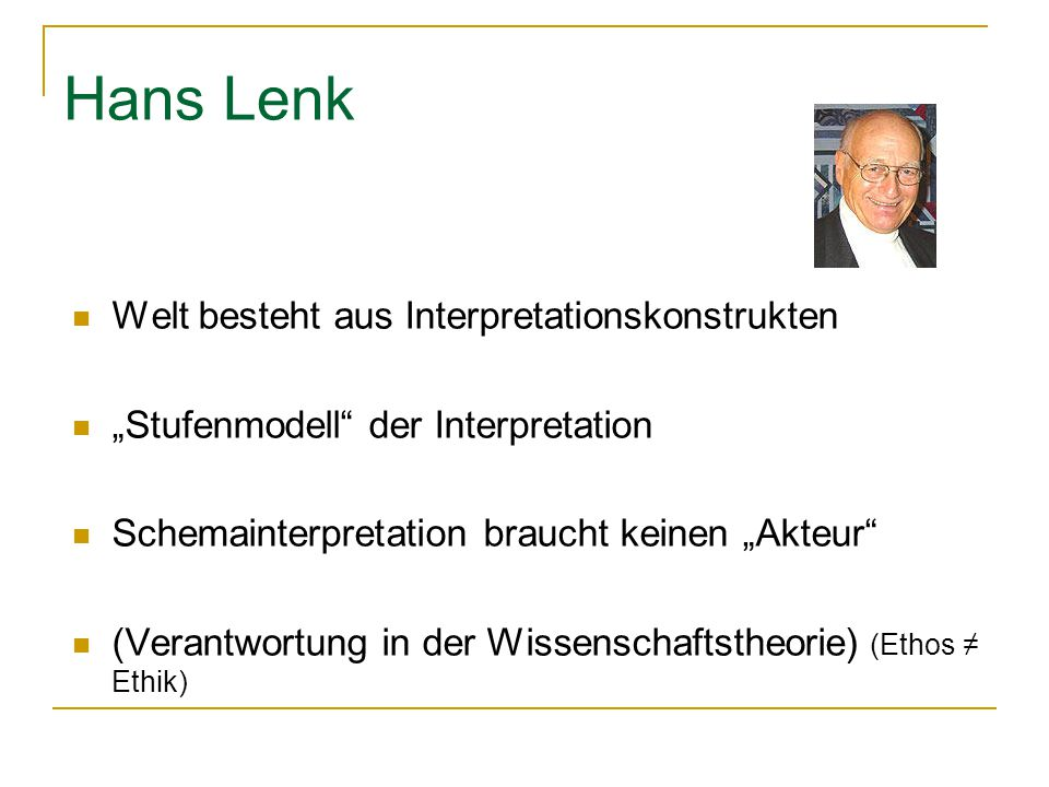 Hans Lenk Welt besteht aus Interpretationskonstrukten